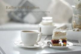 Kaffee trifft Kuchen